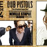 DUB PISTOLS & NEVILLE STAPLE (THE SPECIALS) UK TOUR…
