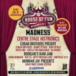 Madness House of Fun Weekender 2014