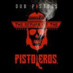 Pistoleros Remixes Exclusive