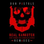 """Real Gangster"" Remixes now available"