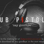 Free Dub Pistols Track
