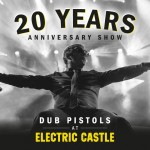 DUB PISTOLS RETURN TO ELECTRIC CASTLE