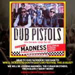 Win 2 tickets to see Dub Pistols and Madness
