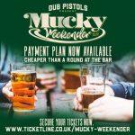 Mucky Weekender payment plan